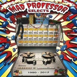 Mad Professor Selects