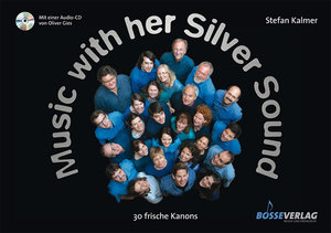 Music with her Silver Sound, Chorpartitur, mit Audio-CD