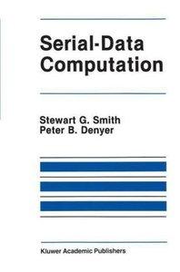 Serial-Data Computation