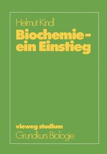 Biochemie - ein Einstieg