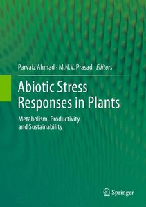 Abiotic Stress Responses in Plants