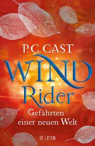 Wind Rider: Gefährten einer neuen Welt
