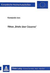 Rilkes 'Briefe über Cézanne'