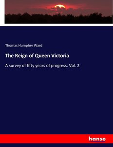 The Reign of Queen Victoria