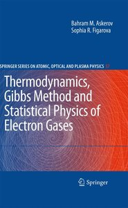 Thermodynamics, Gibbs Method and Statistical Physics of Electron