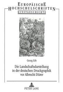 Die Landschaftsdarstellung in der deutschen Druckgraphik vor Alb