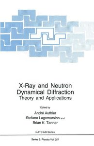 X-Ray and Neutron Dynamical Diffraction
