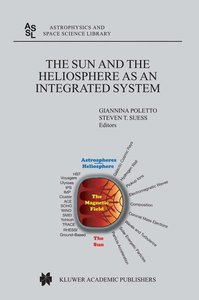 The Sun and the Heliopsphere as an Integrated System