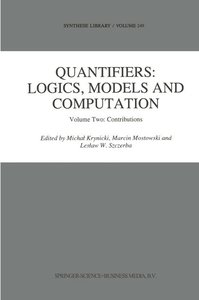 Quantifiers: Logics, Models and Computation