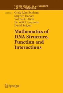 Mathematics of DNA Structure, Function and Interactions