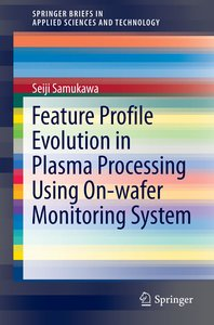 Feature Profile Evolution in Plasma Processing Using On-wafer Mo