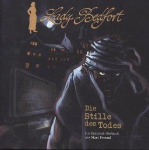 Lady Bedfort Hörbuch 01. Die Stille des Todes