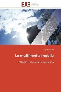 Le multimédia mobile