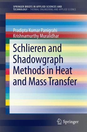 Schlieren and Shadowgraph Methods in Heat and Mass Transfer - zum Schließen ins Bild klicken