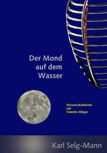 Der Mond auf dem Wasser