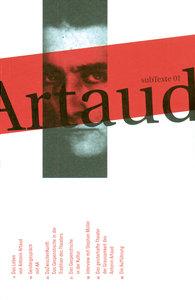 subTexte 01: Attention Artaud