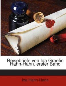 Reisebriefe von Ida Graefin Hahn-Hahn, erster Band