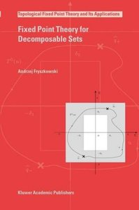 Fixed Point Theory for Decomposable Sets