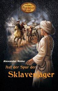 Auf der Spur der Sklavenjäger