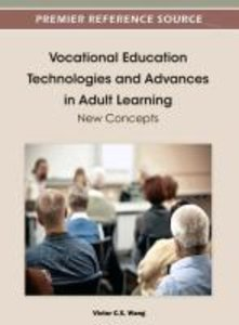 Vocational Education Technologies and Advances in Adult Learning