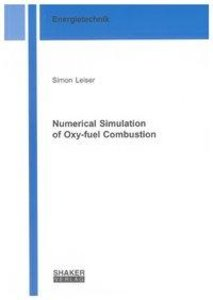 Numerical Simulation of Oxy-fuel Combustion