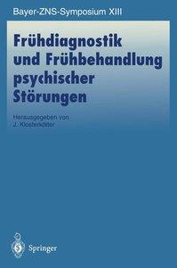 Frühdiagnostik und Frühbehandlung psychischer Störungen
