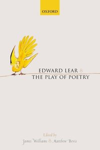 Edward Lear and the Play of Poetry