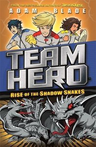 Team Hero: Rise of the Shadow Snakes