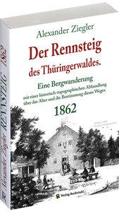 Der Rennsteig des Thüringerwaldes 1862