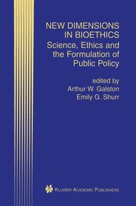New Dimensions in Bioethics