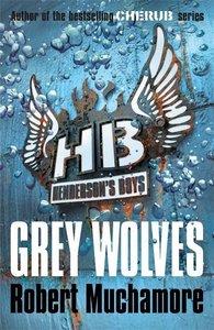Henderson's Boys 04. Grey Wolves