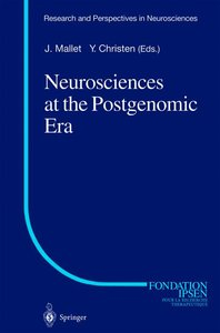 Neurosciences at the Postgenomic Era