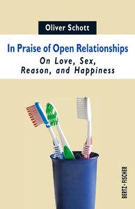 In Praise of Open Relationships