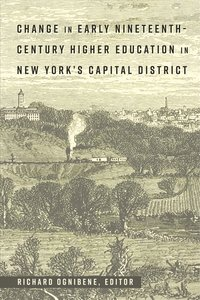 Change in Early Nineteenth-Century Higher Education in New York\