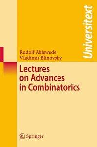 Lectures on Advances in Combinatorics