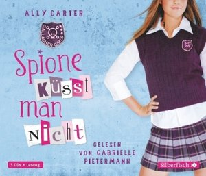 Gallagher Girls 01: Spione küsst man nicht