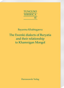The Ewenki dialects of Buryatia and their relationship to Khamni