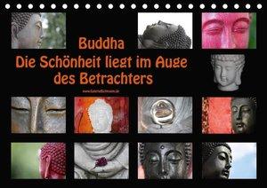 Buddha Die Schönheit liegt im Auge des Betrachters (Tischkalende