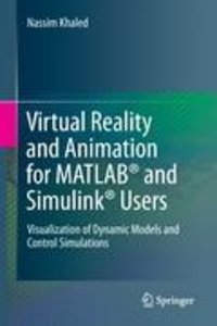 Virtual Reality and Animation for MATLAB® and Simulink® Users