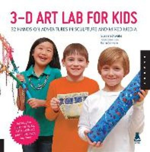 3-D Art Lab for Kids