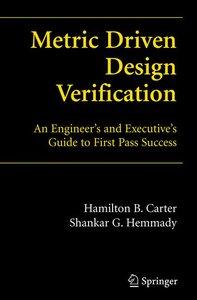 Metric Driven Design Verification