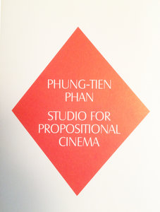 Phung-Tien Phan, Studio for Propositional Cinema