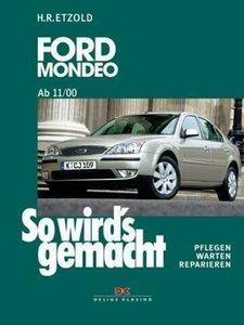 So wird's gemacht. Ford Mondeo ab 11/00