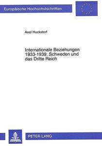 Internationale Beziehungen 1933-1939: Schweden und das Dritte Re