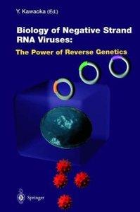 Biology of Negative Strand RNA Viruses: The Power of Reverse Gen