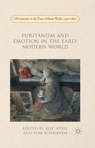Puritanism and Emotion in the Early Modern World