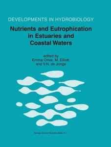 Nutrients and Eutrophication in Estuaries and Coastal Waters