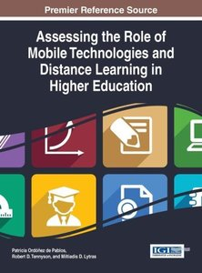 Assessing the Role of Mobile Technologies and Distance Learning