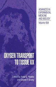 Oxygen Transport to Tissue XX