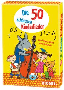 Die 50 schönsten Kinderlieder zum Singen, Tanzen und Fröhlichsei
